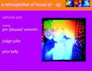 Retrospective Of House '91 - '95 (Jon 'Pleased' Wimmin)