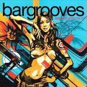 Bargrooves Summer Sessions