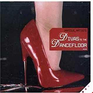 Divas To The Dancefloor...Please