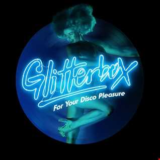 GLITTERBOX DISCO HOUSE SPECIAL pt 1