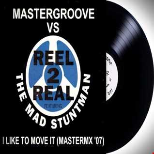 Mastergroove dj vs Reel 2 Real - I like to move it (MasteRmx '07).mp3