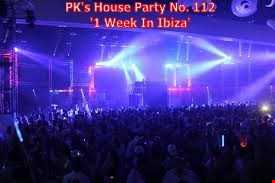 PK's House Party 112 '1 Week In Ibiza'