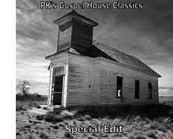 PK's Gospel House Classics Special Edit