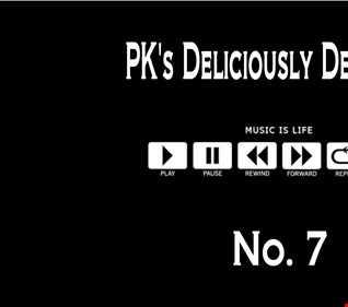 PK's Deliciously Deep Mix No 7