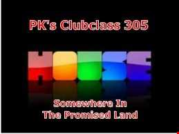 PK's Clubclass 305 'Somewhere In The Promised Land'