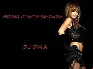 MIXING IT WITH RIHANNA