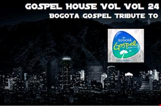 Gospel House by Djkairos vol 24 Bogota Gospel Tribute to version 7