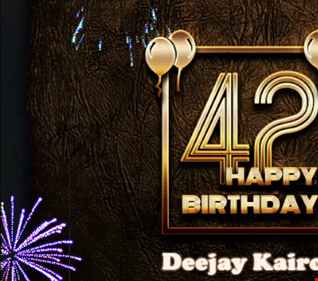 Mixed Uplifting Soulful House Music Happy Birthday 42 By Deejay Kairos 2020