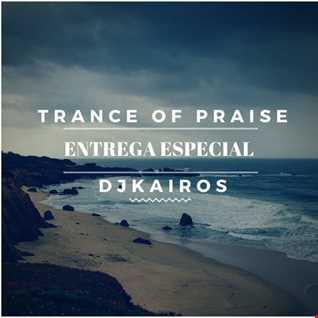 Trance Music by djkairos (Entrega Especial)