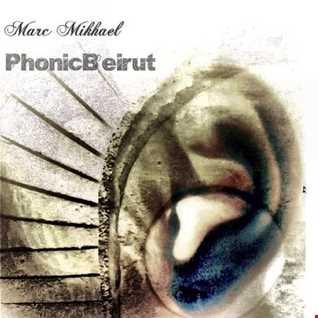 Marc Mikhael's PhonicBeirut sessions Episode 13