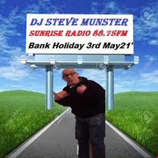 Bank Holiday Monday 3rd May 2021 DJ Steve Nut Nut Munster Radio Show