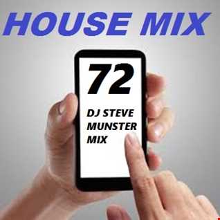 DJ Steve Munster House Mix 72