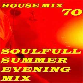House Mix 70 (Soulfull Steve Summer Mix)