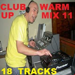Club warm up Mix 11 (May 2016)