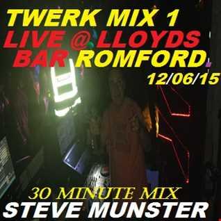 DJ Steve Munster Live Mix @ Lloyds Bar in Romford 2015 Twerk mix 1