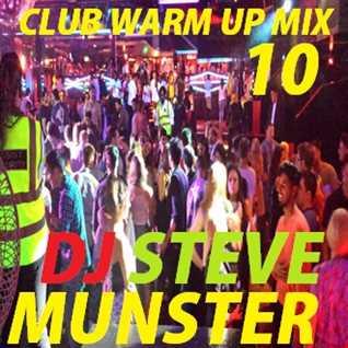 Club warm up Mix 10