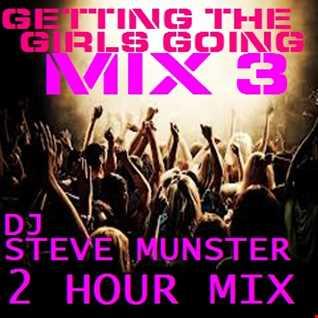 DJ Steve Munster   Getting the girls going vol 3