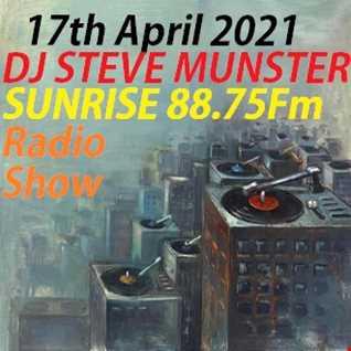 DJ Steve Munster Radio Show Saturday 17th April 2021