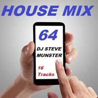 House Mix 64