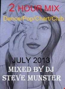 DJ STEVE MUNSTER   2 HOUR MIX (JULY 2013) (32 tracks wit full track listing)
