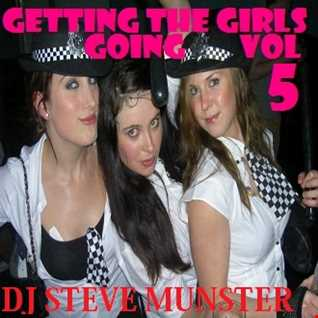 Getting the Girls Going Mix 5