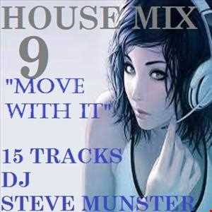 House Mix 9 (Move with it)