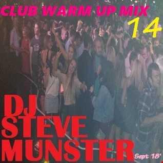 Club Warm Up Mix 14 (September 2018).