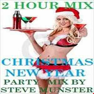 2 HOUR CHRISTMAS NEW YEAR EXTRAVAGANZA MIX (IN 3 PARTS) (WITH FULL TRACKLISTING)