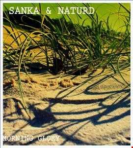 Kollaboration:  Sanka & Naturd --- Morning Glory ---
