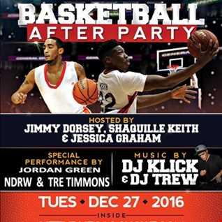 DJ KLICK PRO BASKETBALL AFTERPARTY PARTY PROMO MIX