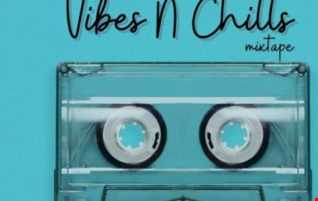 DJ KLICK VIBES & CHILL MIXTAPE 2021