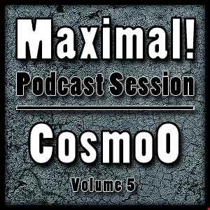Maximal! Podcast Session 005 (XXXL Edition)