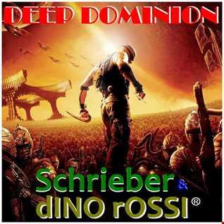 Schrieber & Dino Rossi - Deep Dominion