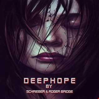DeepHope - Schrieber & Roger Bridge