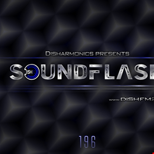 Soundflash 196 - DishFm.club (Podcast)