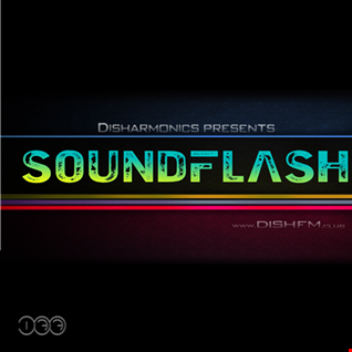 SOUNDFLAϟH #177 - DishFm (PCast)