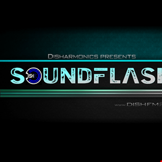 SOUNDFLAϟH #181 - DishFm (PCast)