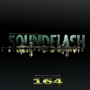 SOUNDFLAϟH #164 - DishFm (PCast)