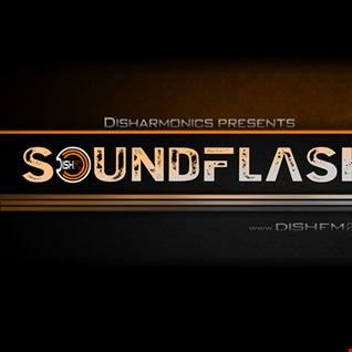 SOUNDFLAϟH #182 - DishFm (PCast)