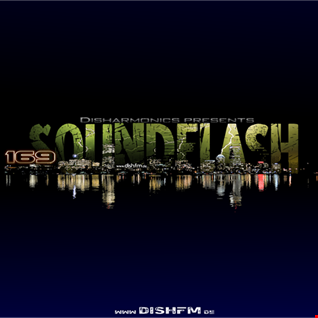SOUNDFLAϟH #169 - DishFm (PCast)
