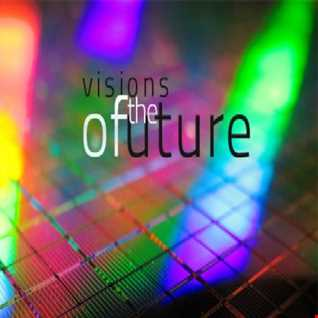 my vision of the future (Dj Set)