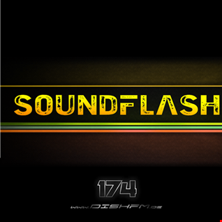 SOUNDFLASH #174 - DishFm (PCast)