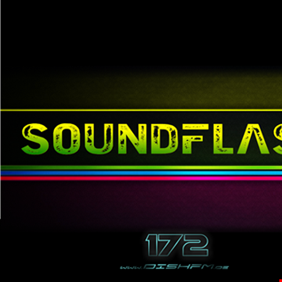 SOUNDFLAϟH #172 - DishFm (PCast)