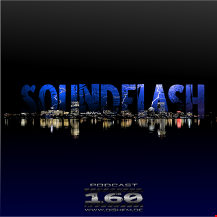 SOUNDFLAϟH #160 - DishFm (Podcast)