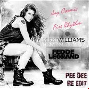 Fedde Le Grand ft. Nikki Williams vs Jay Cosmic - Fire Glowing Rhythm (Pee Dee Re-Edit)