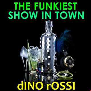 THE FUNKIEST SHOW IN TOWN
