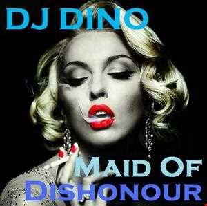 MAID OF DISHONOUR