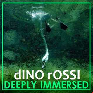 DEEPLY IMMERSED
