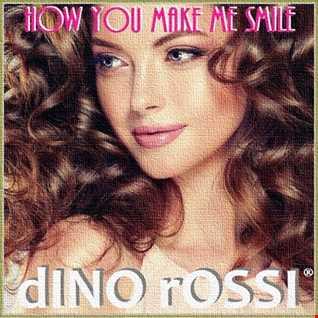 HOW YOU MAKE ME SMILE