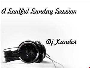 DJ Xander (Xan173)   A Soulful Sunday Session
